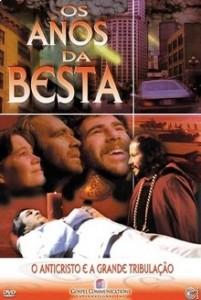 OS ANOS DA BESTA - FILMES EVANGÉLICOS -PORTAL DE FILMES