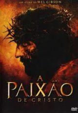 A PAIXÃO DE CRISTO – DUBLADO